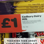 Pinterest size image for teaching kids about cash, using chocolate. Shows Cadbury's Caramel on the shelves at £1 for 120g