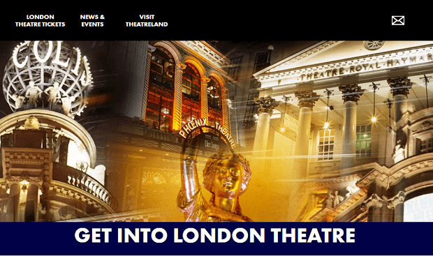 Picture of the header from Get Into London Theatre website, with pictures on London theatres for my 5 frugal things post