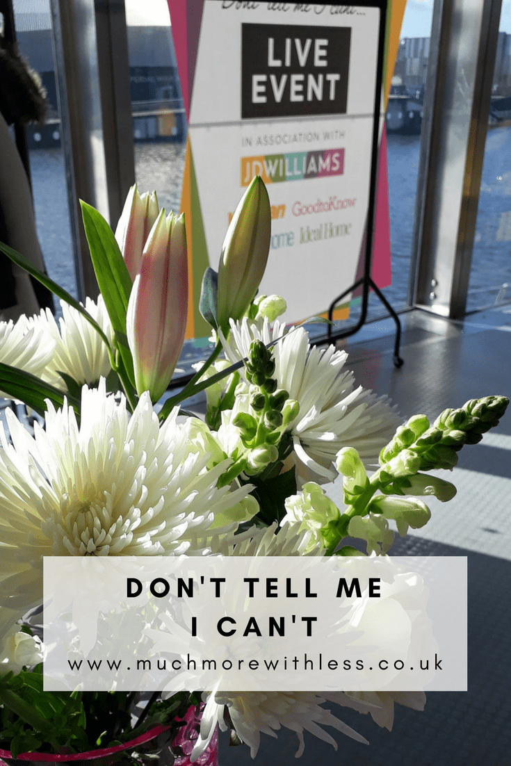 Pinterest size image with flowers and poster from JD Williams Don't Tell Me I Can't event