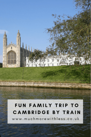 Pinterest sized image of Kings College chapel for my post about a fun family trip to Cambridge by train