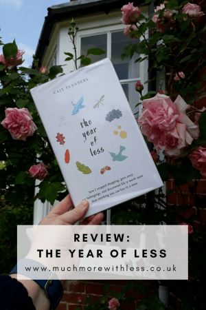 Pinterest sized image of The Year of Less by Cait Flanders for my review post