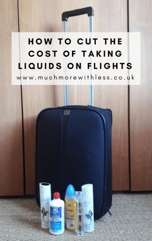 Pinterest image of suitcase and bottles of toiletries for my post on how to cut the cost of taking liquids on flights