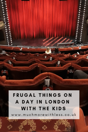 Pinterest sized image of a London theatre with curtain and seats for my post on frugal things on a day in London with the kids