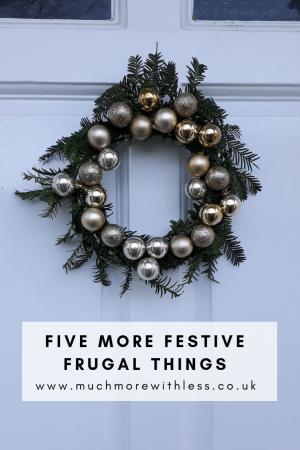 Pinterest size image of my home-made Christmas wreath for my post on five more festive frugal things
