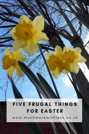 Pinterest sized image of daffodils for my post on five frugal things for Easter