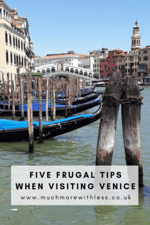 Pinterest sized image for my post on five frugal tips when visiting Venice