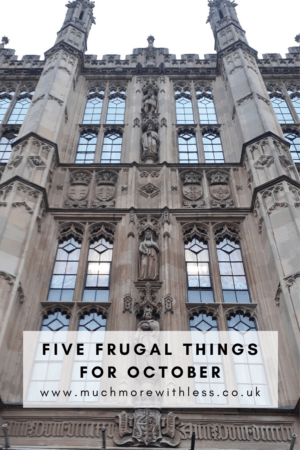 Pinterest size image of the House of Lords for my post on five frugal things for October