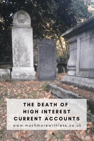 Pinterest size image of grave stones for my post on the death of high interest current accounts