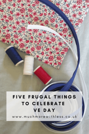 Pinterest size image of materials for making bunting for a frugal VE Day